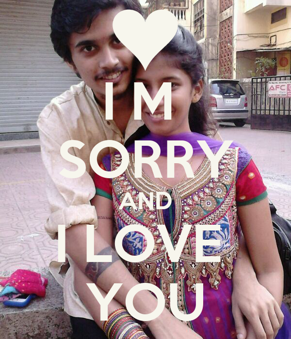 I M  SORRY AND I LOVE  YOU