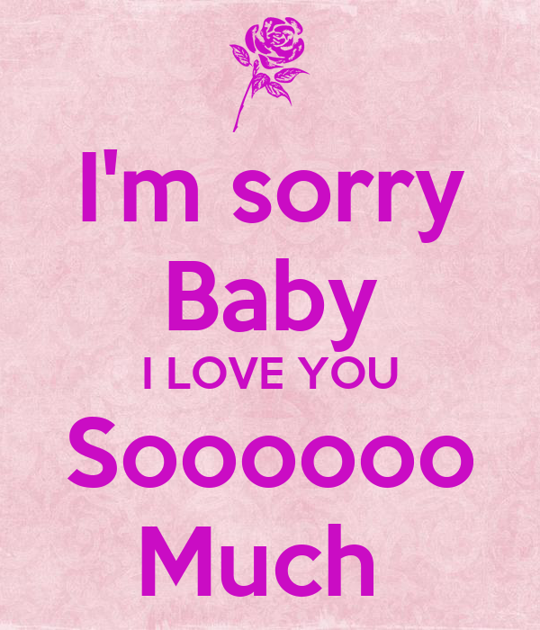 Im sorry baby i love you soooooo much poster austin keep calm o im sorry baby i love you soooooo much thecheapjerseys Choice Image