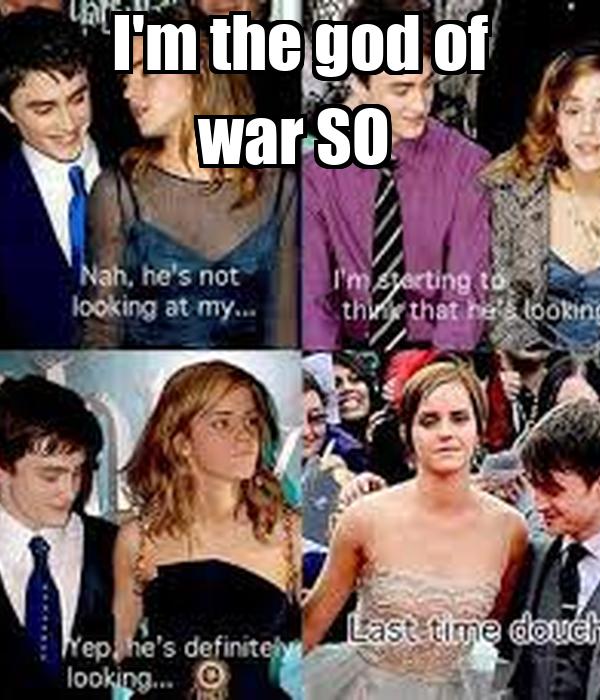 I'm the god of war SO