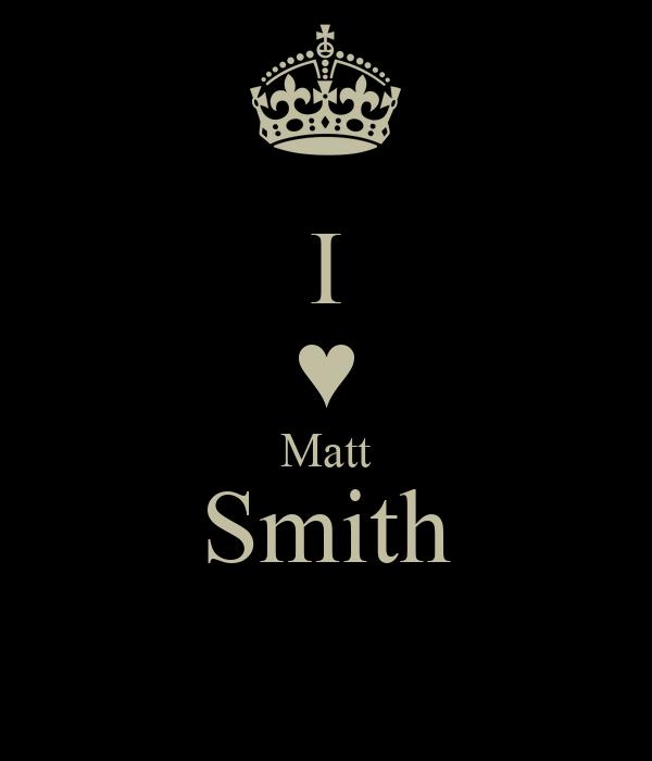 I ♥ Matt Smith