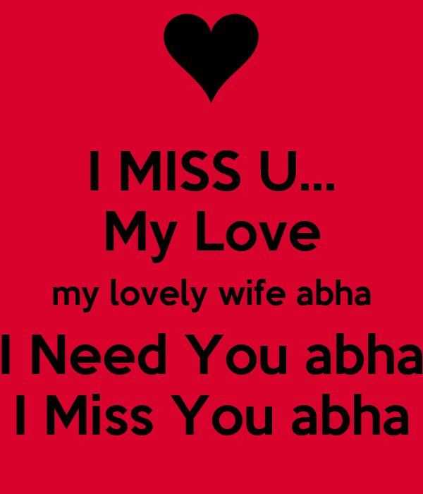 i miss you my wife