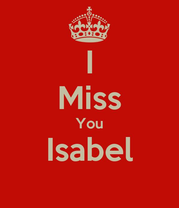I Miss You Isabel