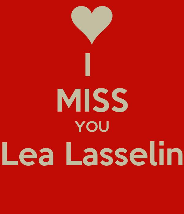I  MISS YOU Lea Lasselin