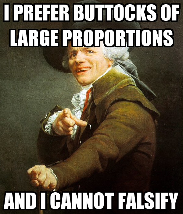 I PREFER BUTTOCKS OF LARGE PROPORTIONS AND I CANNOT FALSIFY