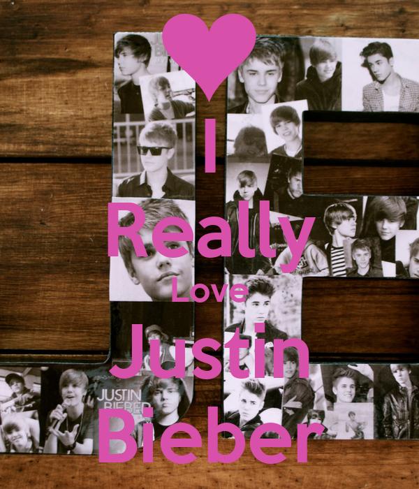 I Really Love Justin Bieber