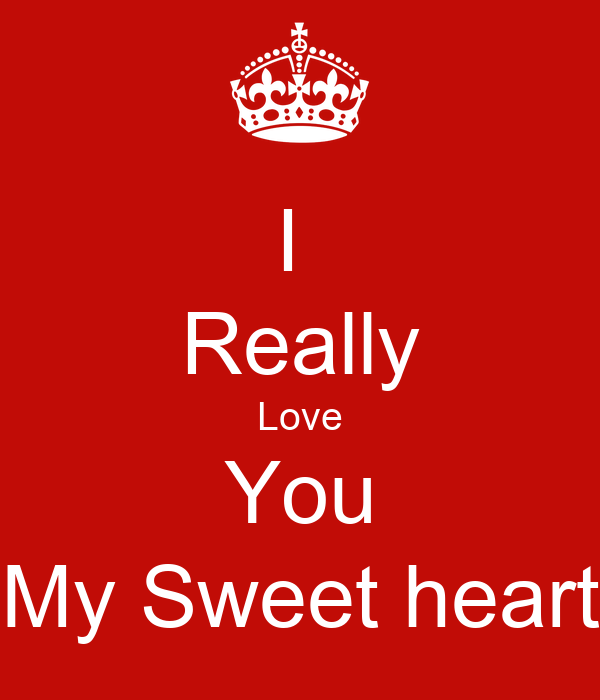 I Really Love You My Sweet Heart Poster Ashish Keep Calm O Matic