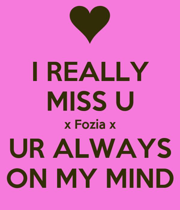 I Really Miss U X Fozia X Ur Always On My Mind Poster Farakh