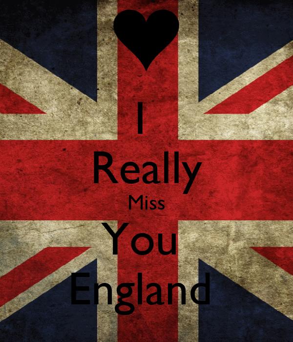 I  Really Miss You  England