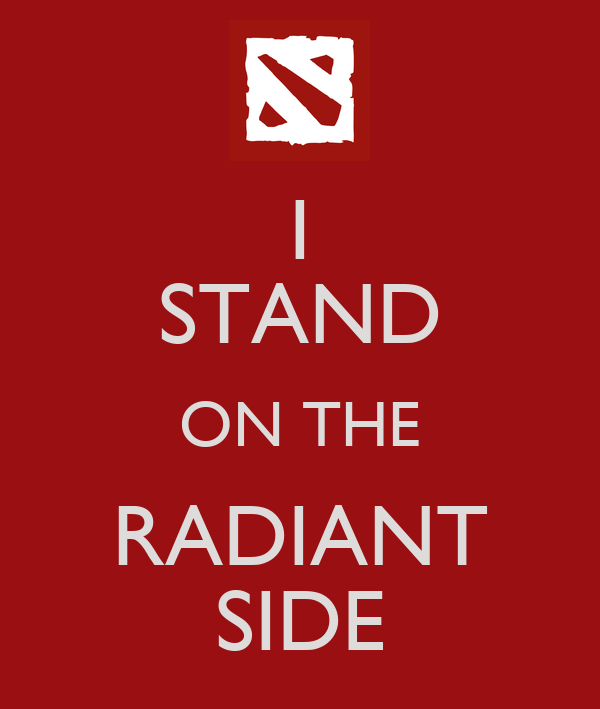 I STAND ON THE RADIANT SIDE