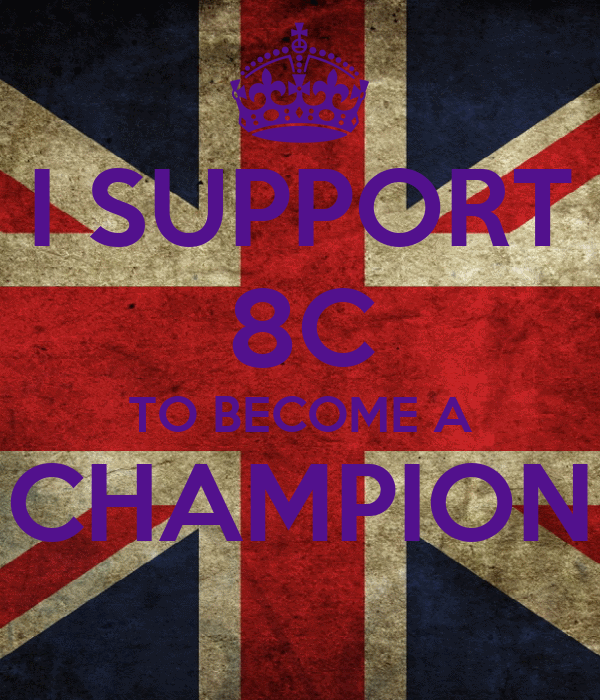 I SUPPORT 8C TO BECOME A CHAMPION