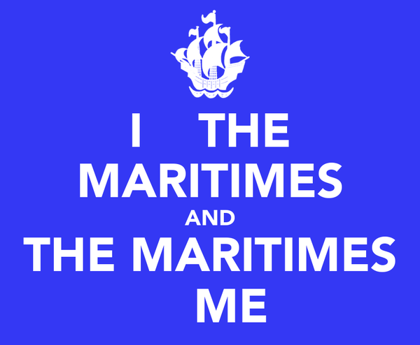 I    THE MARITIMES AND THE MARITIMES    ME