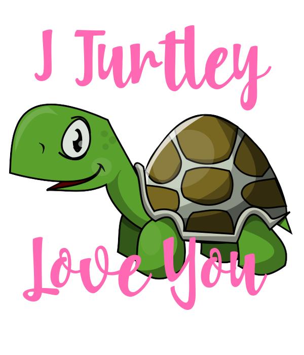 I Turtley   Love You