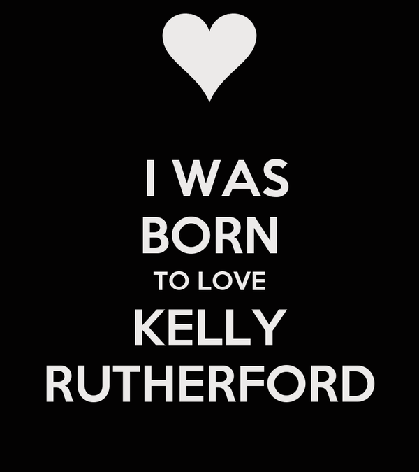 I WAS   BORN  TO LOVE   KELLY   RUTHERFORD