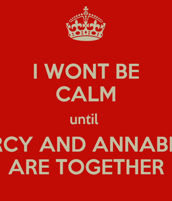 I WONT BE CALM until  PERCY AND ANNABETH ARE TOGETHER