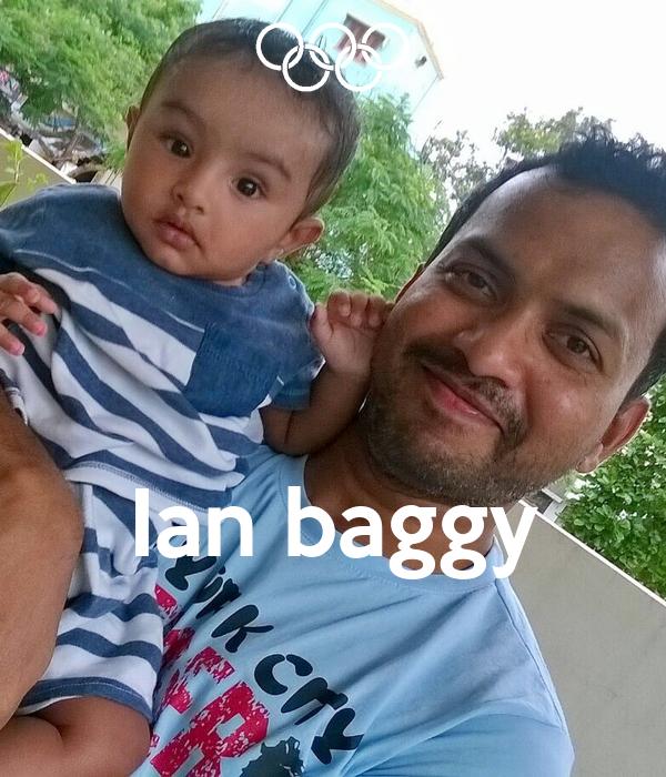Ian baggy