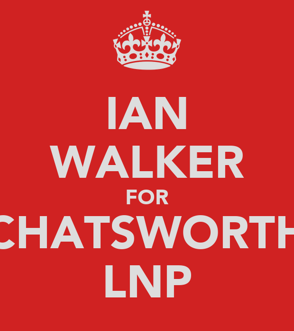 IAN WALKER FOR CHATSWORTH LNP