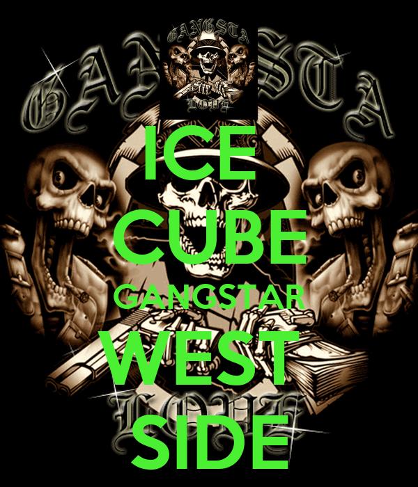 ICE  CUBE GANGSTAR WEST  SIDE