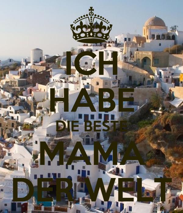 ICH HABE DIE BESTE MAMA DER WELT