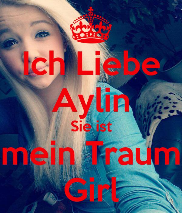 Ich Liebe Aylin Sie ist mein Traum Girl