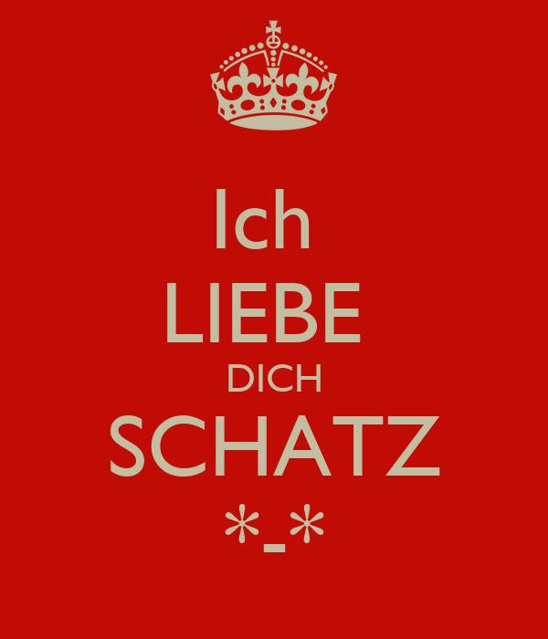 Ich LIEBE DICH SCHATZ *-* Poster | qiraj928 | Keep Calm-o