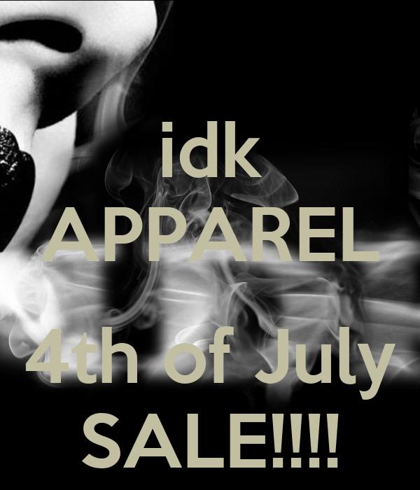 idk APPAREL  4th of July SALE!!!!