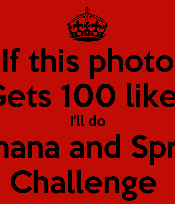 If this photo Gets 100 likes I'll do Banana and Sprite Challenge