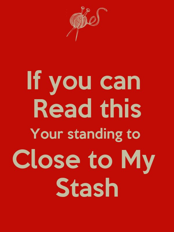 If you can  Read this Your standing to  Close to My  Stash