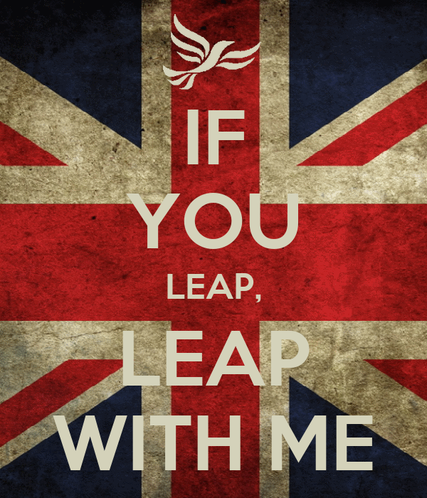 IF YOU LEAP, LEAP WITH ME
