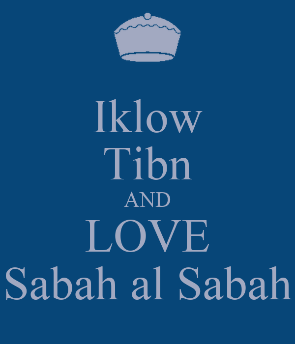 Iklow Tibn AND LOVE Sabah al Sabah
