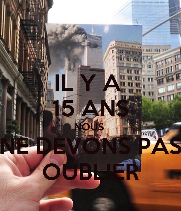 IL Y A  15 ANS NOUS  NE DEVONS PAS OUBLIER