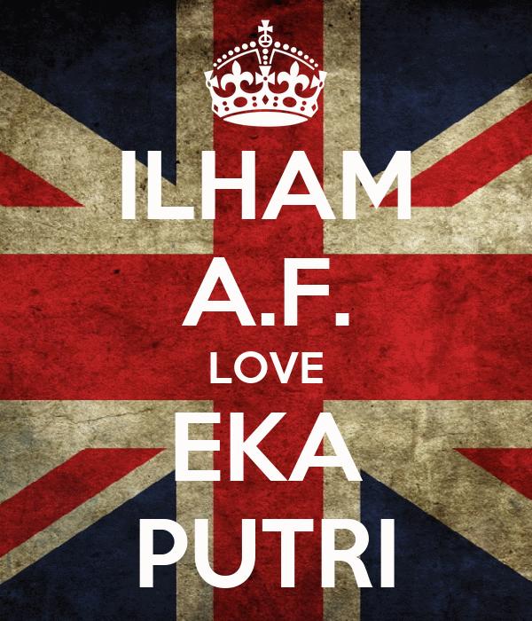 ILHAM A.F. LOVE EKA PUTRI