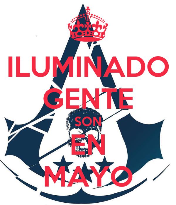 ILUMINADO GENTE SON EN MAYO