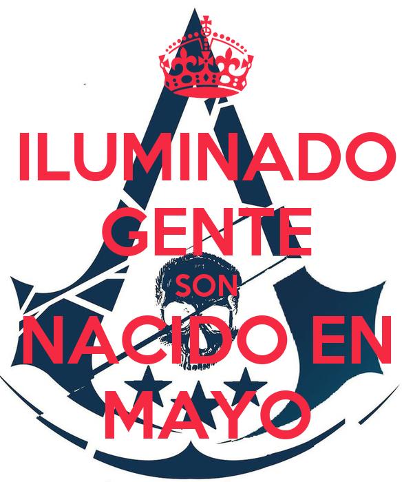 ILUMINADO GENTE SON NACIDO EN MAYO