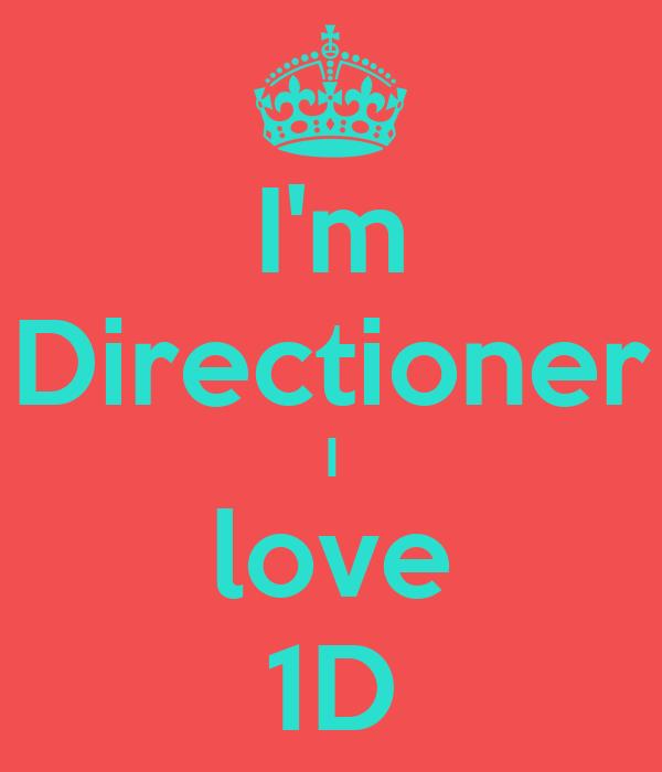 I'm Directioner I love 1D