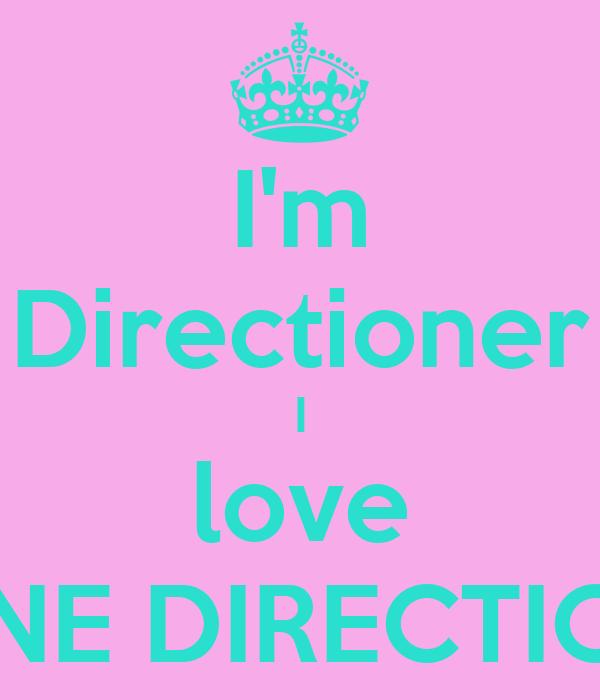I'm Directioner I love ONE DIRECTION