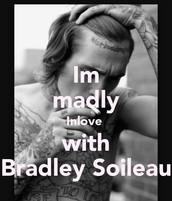 Im madly Inlove  with Bradley Soileau