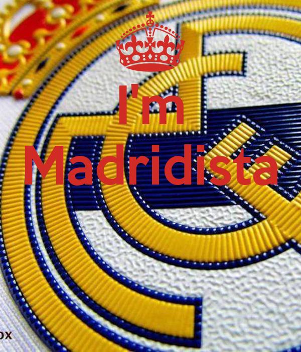 I'm Madridista