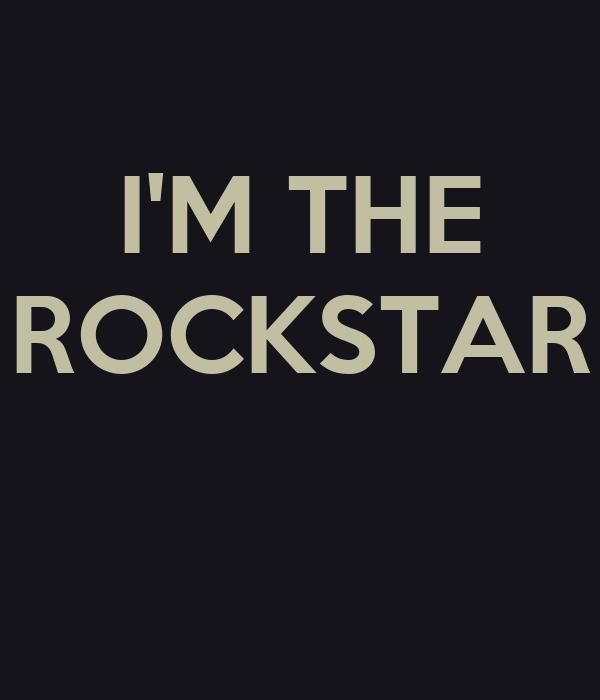 I'M THE ROCKSTAR