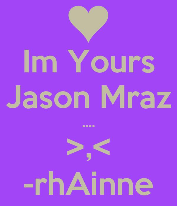 Im yours jason mraz