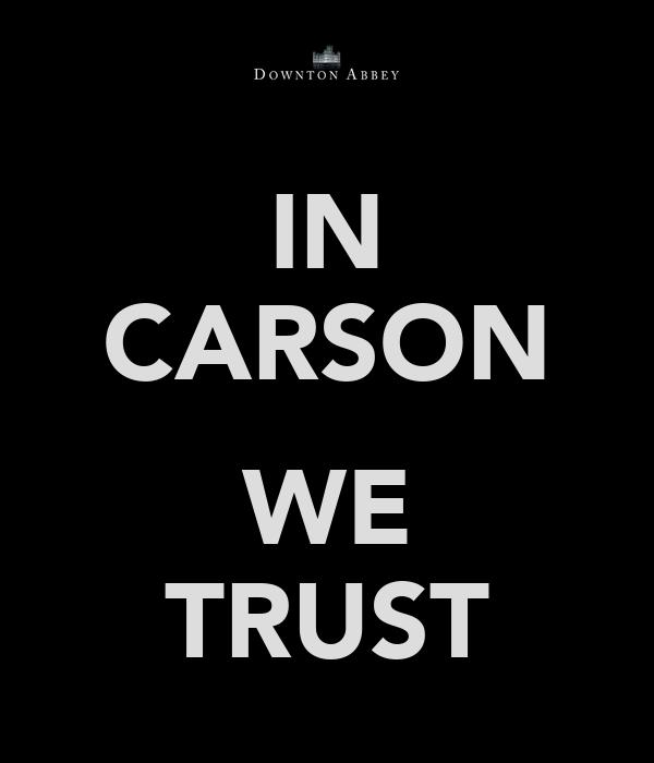 IN CARSON  WE TRUST