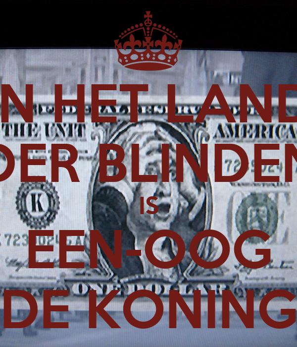 IN HET LAND DER BLINDEN IS EEN-OOG DE KONING