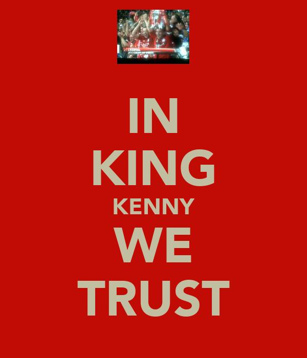 IN KING KENNY WE TRUST