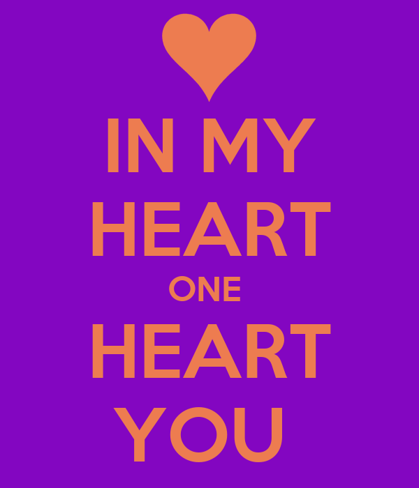 IN MY HEART ONE  HEART YOU
