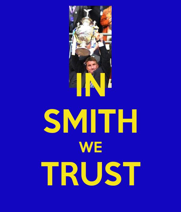 IN SMITH WE TRUST