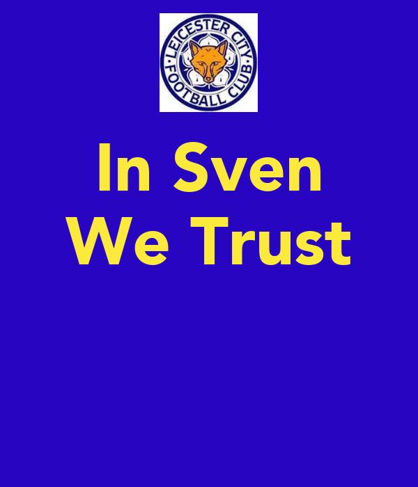 In Sven We Trust