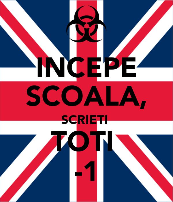 INCEPE SCOALA, SCRIETI  TOTI  -1