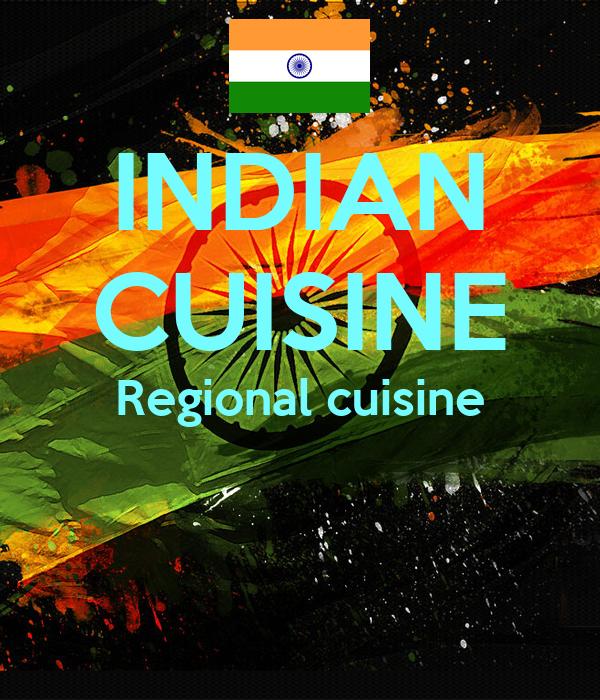INDIAN CUISINE Regional cuisine