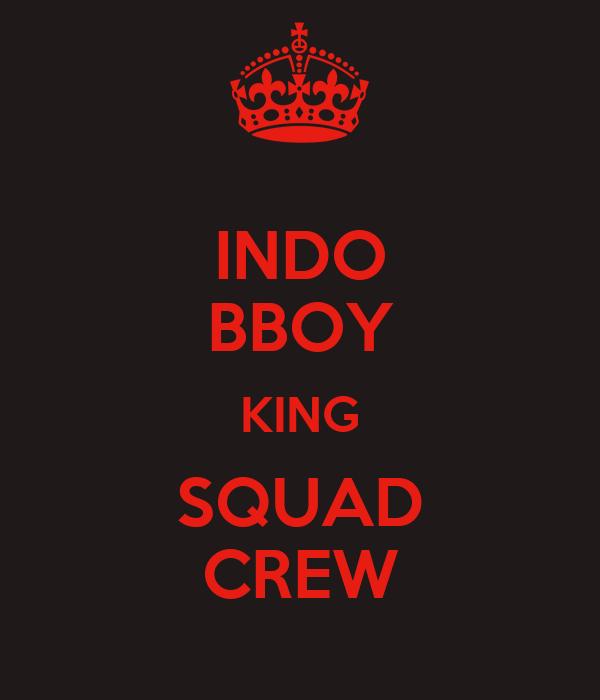 INDO BBOY KING SQUAD CREW