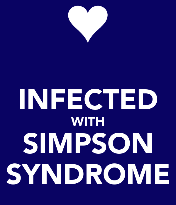 INFECTED WITH SIMPSON SYNDROME