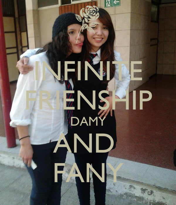 INFINITE FRIENSHIP DAMY AND  FANY